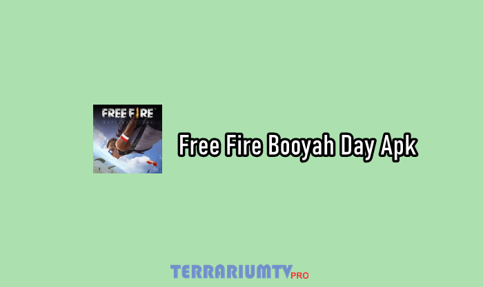 Download Free Fire Booyah Day Apk Versi Terbaru 2020